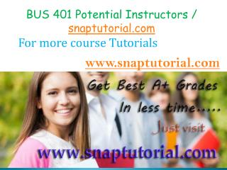 BUS 401 Course Success is a Tradition - snaptutorial.com