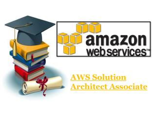 Get Latest AWS Solution Architect Associate Exam Dumps Questions