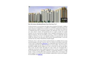 Hire The Exclusive Residential Projects From Then Gaur City 2