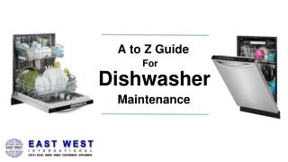 A to Z Guide for Dishwasher Maintenance