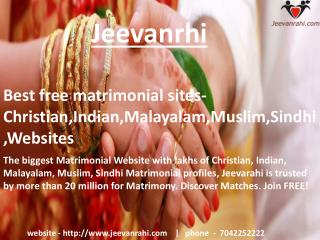 Best free matrimonial sites-Christian,Indian,Malayalam,Muslim,Sindhi,Websites