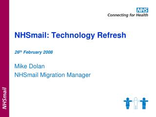 NHSmail: Technology Refresh