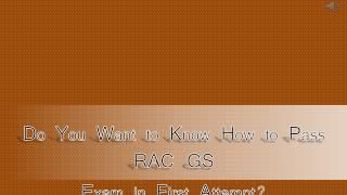 RAC GS Exam Questions