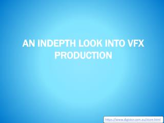 An Indepth Look Into Vfx Production