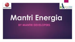 Mantri Energia Residential Apartments Bangalore