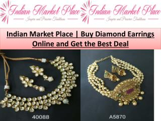 Indian Market Place | Buy Diamond Earrings Online and Get the Best Deal