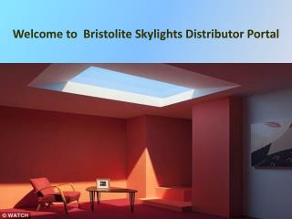 Bristolite Skylight Distributor, top skylight service provider