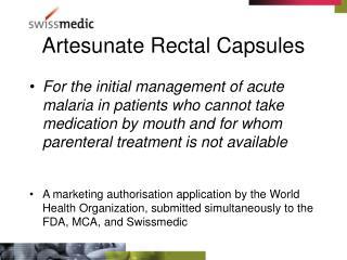 Artesunate Rectal Capsules