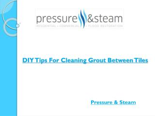 DIY Tips For Cleaning Grout Between Tiles