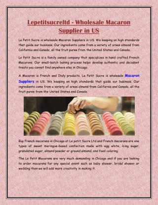Lepetitsucreltd - Wholesale Macaron Supplier in US