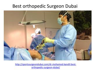 Who is the best orthopedic Surgeon Dubai
