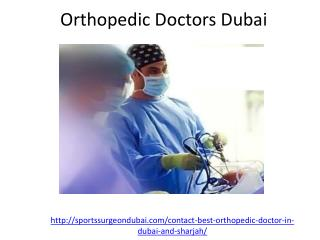 Who is one of the leading Orthopedic Doctors Dubai