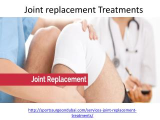 Get the best Joint replacement Treatments