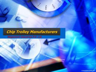 Chip Trolley Manufacturers in Pune