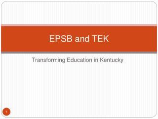 EPSB and TEK