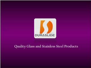 Quality Glass and Steel Products