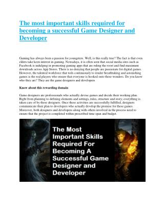 The most important skills required for becoming a successful Game Designer and Developer