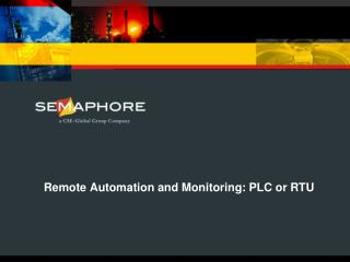 Remote Automation and Monitoring: PLC or RTU