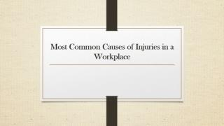 Most Common Causes of Injuries in a Workplace