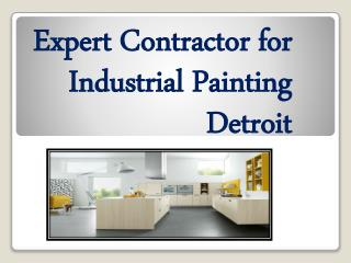 Expert Contractor for Industrial Painting Detroit
