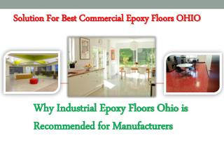 Solution For best Commercial Epoxy Floors OHIO