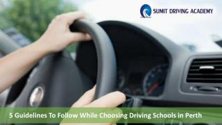5 Guidelines To Follow While Choosing Driving Schools in Perth