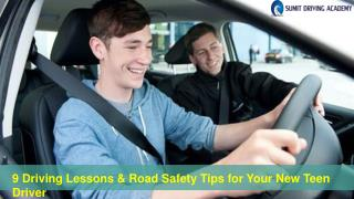9 Driving Lessons & Road Safety Tips for Your New Teen Driver