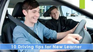 10 Driving Tips for New Learner