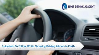 Guidelines To Follow While Choosing Driving Schools in Perth