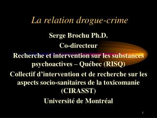 La relation drogue-crime