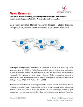 Gold Nanoparticles Market Size, Share, Growth, Analysis and Forecast to 2020 | Hexa Research