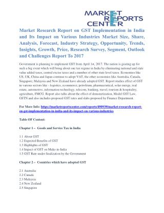 Latest Report - GST Implementation in India and Its Impact on Various Industries