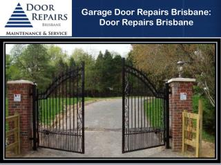 Garage Door Repairs Brisbane: Door Repairs Brisbane