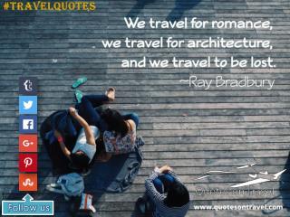 Famous Quotes On Travel by Ray Bradbury - QuotesOnTravel.com