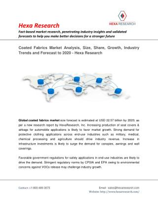 Coated Fabrics Market Analysis, Size, Share, Growth, Industry Trends and Forecast to 2020 - Hexa Research