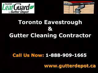 Toronto Eavestrough & Gutter Cleaning Contractors