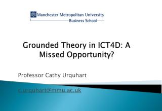 Grounded Theory in ICT4D: A Missed Opportunity