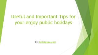 Useful and Important Tips for your enjoy NSW public holidays