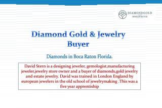 Diamond Gold & Jewelry Buyer