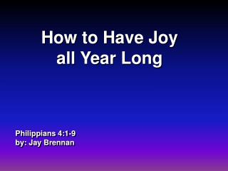 Philippians 4:1-9 by: Jay Brennan