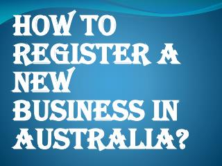 Enlist a New Business in Australia