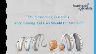 Troubleshooting Essentials Every Hearing Aid User Should Be Aware Of