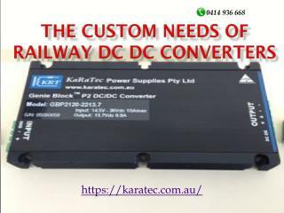 The Custom Needs of Railway DC DC Converters