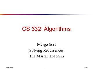 CS 332: Algorithms