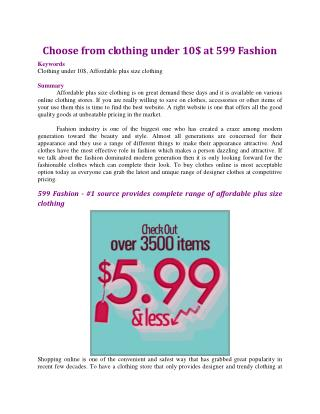 Choose from clothing under 10$ at 599 Fashion