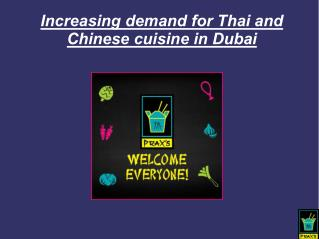 Increasing demand for Thai and Chinese cuisine in Dubai