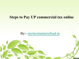 Steps to Pay UP commercial tax online
