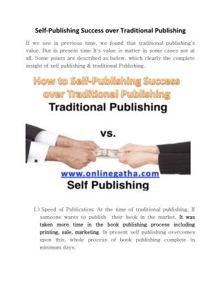 Self Publishing success Over Traditional Publishing