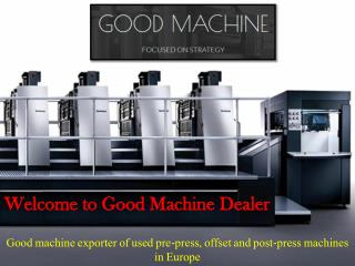 Buy Second Hand Offset Printing Machines at goodmachine