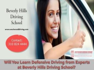 Learn Defensive Driving at Beverly Hills Driving School